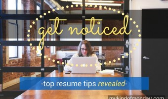4 Resume Tips To Get You Noticed
