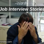 16 Worst Job Interview Stories