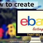 How To Create eBay Listings That Sell