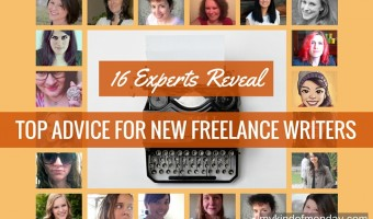 16 Experts Reveal Top Advice For New Freelance Writers