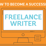 Tips For Becoming A Successful Freelance Writer [infographic]