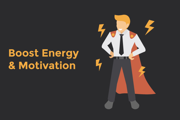 Boost energy and motivation