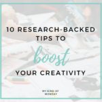 How to Be More Creative (with Research-Backed Tips!)