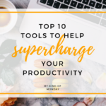 10 Productivity Tools To Help You Get The Most Out of 2018