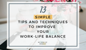 Work-Life Balance: Tips and Techniques