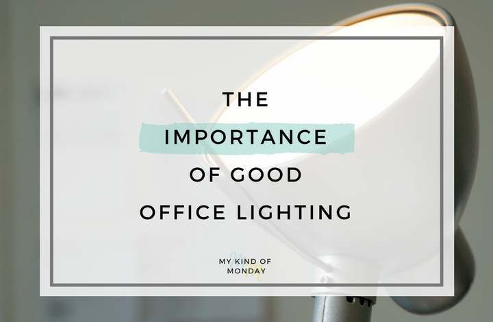 Why you need good office lighting at work